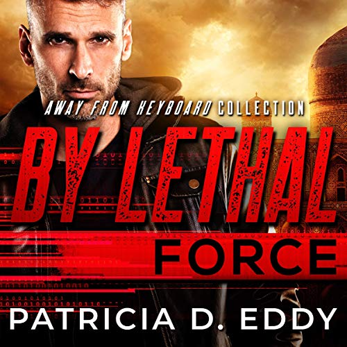 By Lethal Force