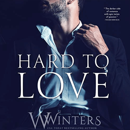Hard To Love by Willow Winters